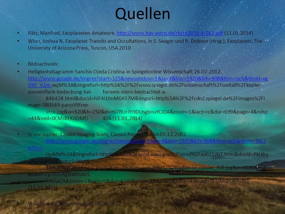 Quellen Rätz, Manfred, Exoplaneten Amateure. http://www.bav-astro.de/rb/rb2011-4/261.pdf (11.01.2014)