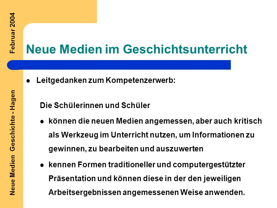 Neue Medien Geschichte - Hagen Februar 2004