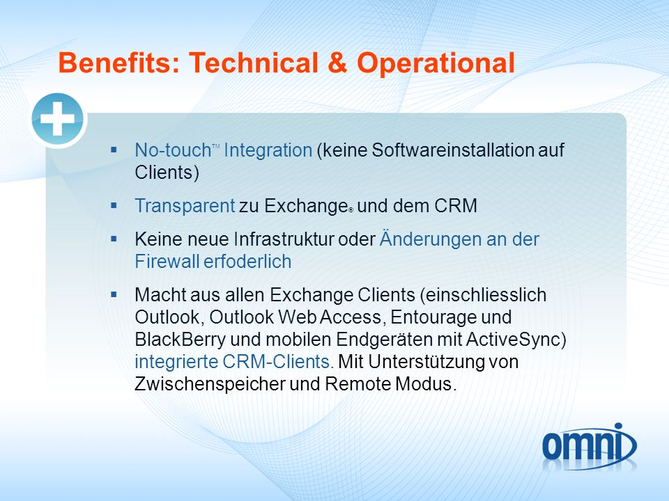 Benefits: Technical & Operational
