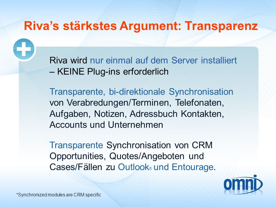 Riva's stärkstes Argument: Transparenz