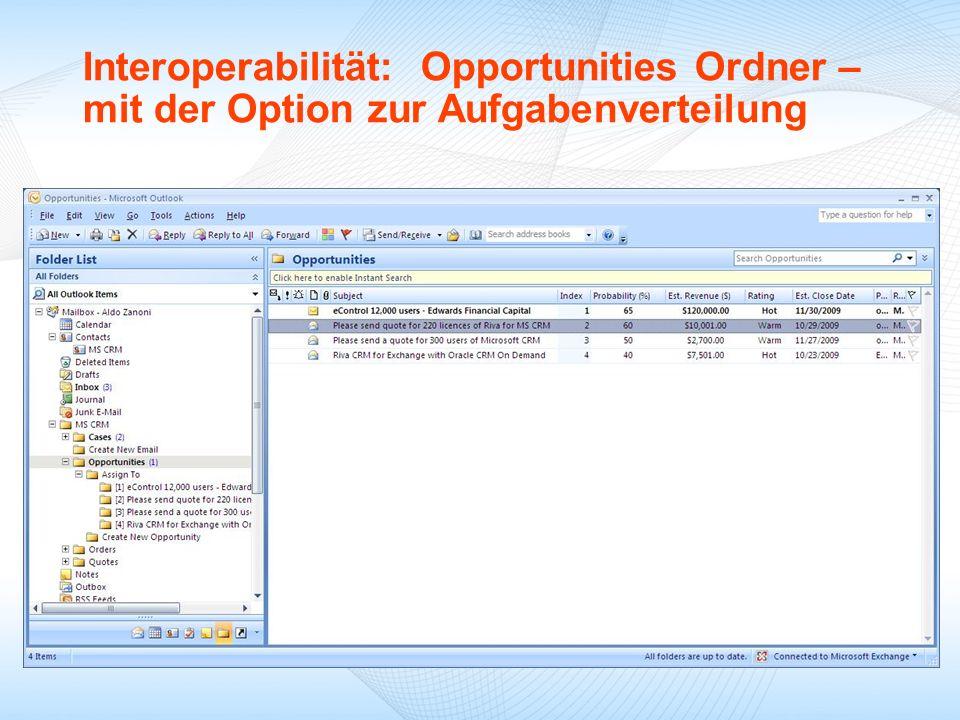 09/18/09 Interoperabilität: Opportunities Ordner – mit der Option zur Aufgabenverteilung