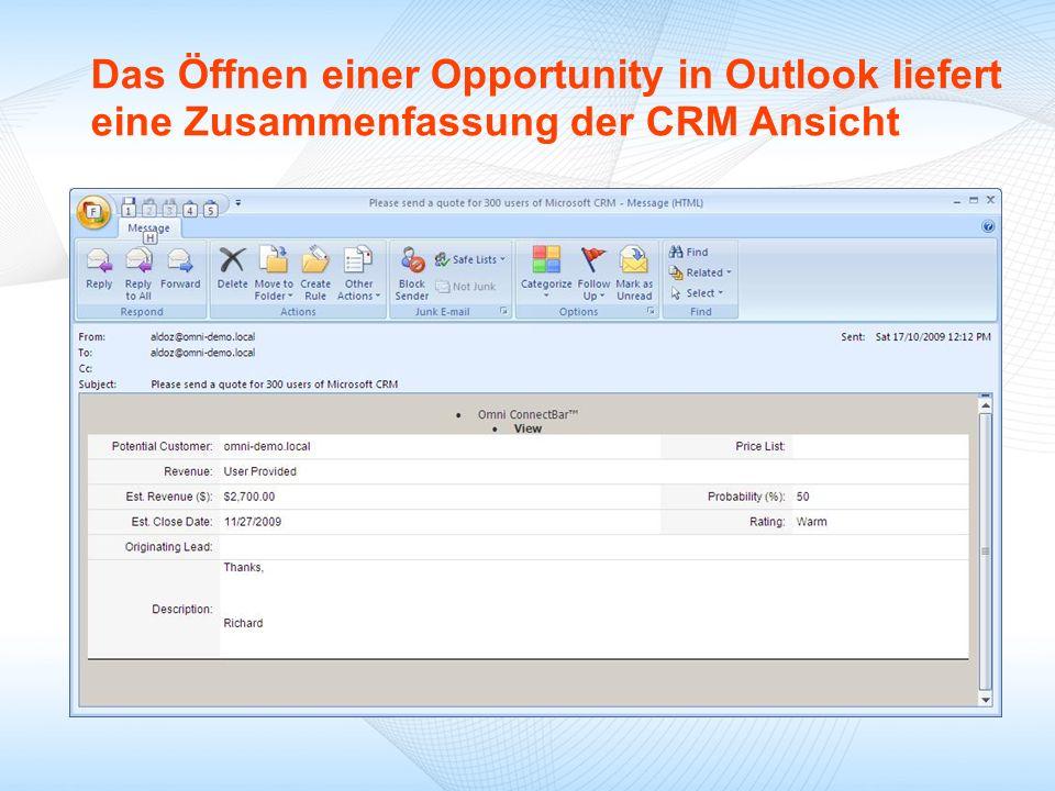 09/18/09 Das Öffnen einer Opportunity in Outlook liefert eine Zusammenfassung der CRM Ansicht