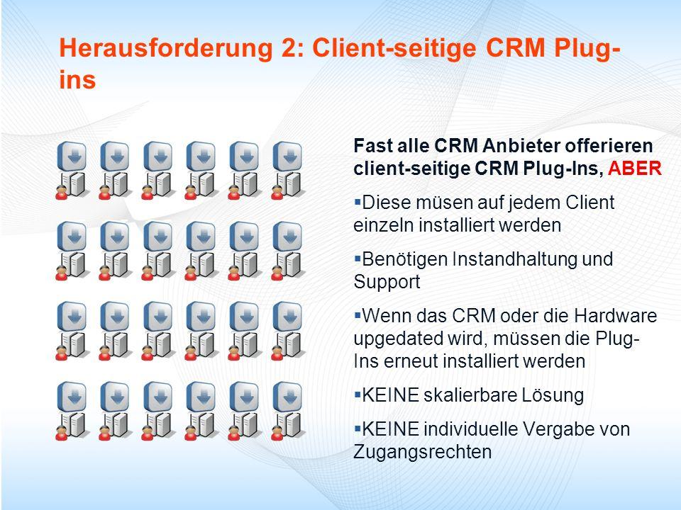 Herausforderung 2: Client-seitige CRM Plug-ins