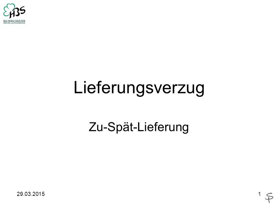 Lieferungsverzug Zu-Spät-Lieferung 09.04.2017