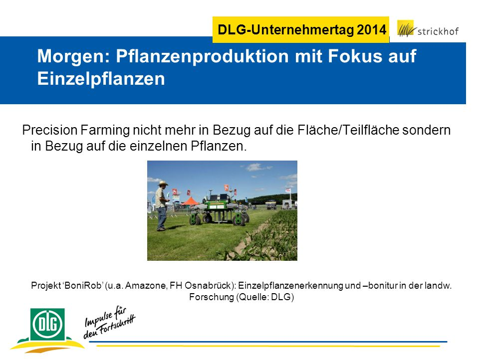 Morgen: Pflanzenproduktion mit Fokus auf Einzelpflanzen