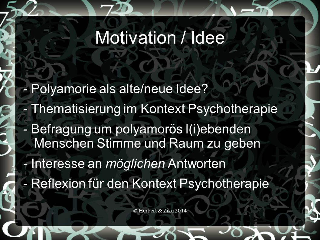 Motivation / Idee - Polyamorie als alte/neue Idee