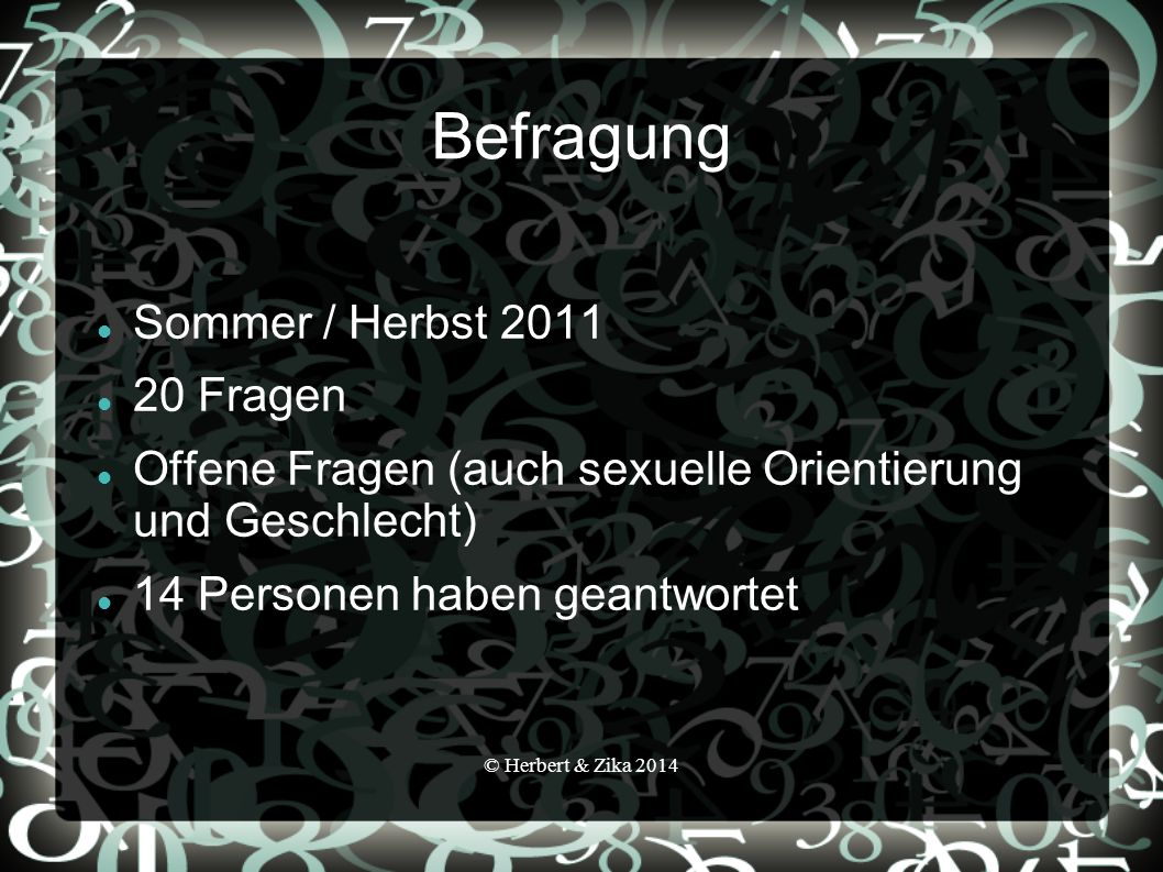 Befragung Sommer / Herbst 2011 20 Fragen