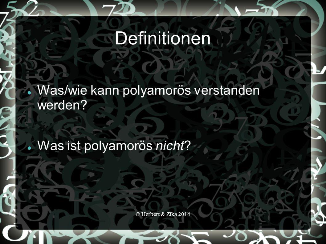 Definitionen Was/wie kann polyamorös verstanden werden