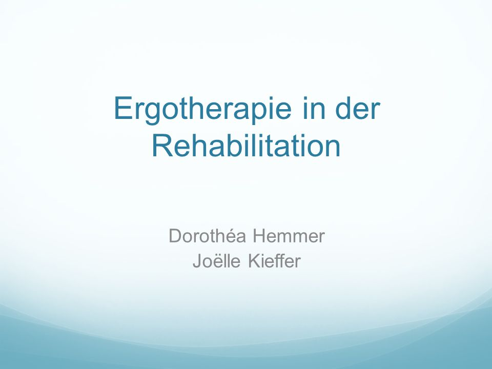 Ergotherapie in der Rehabilitation