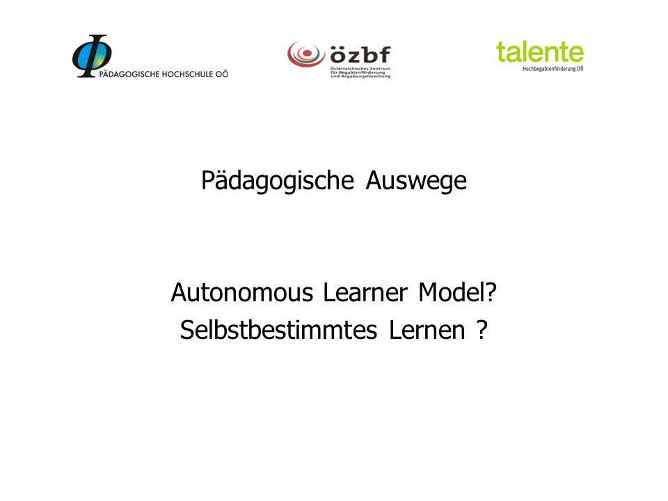Autonomous Learner Model Selbstbestimmtes Lernen
