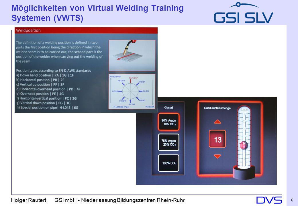Möglichkeiten von Virtual Welding Training Systemen (VWTS)