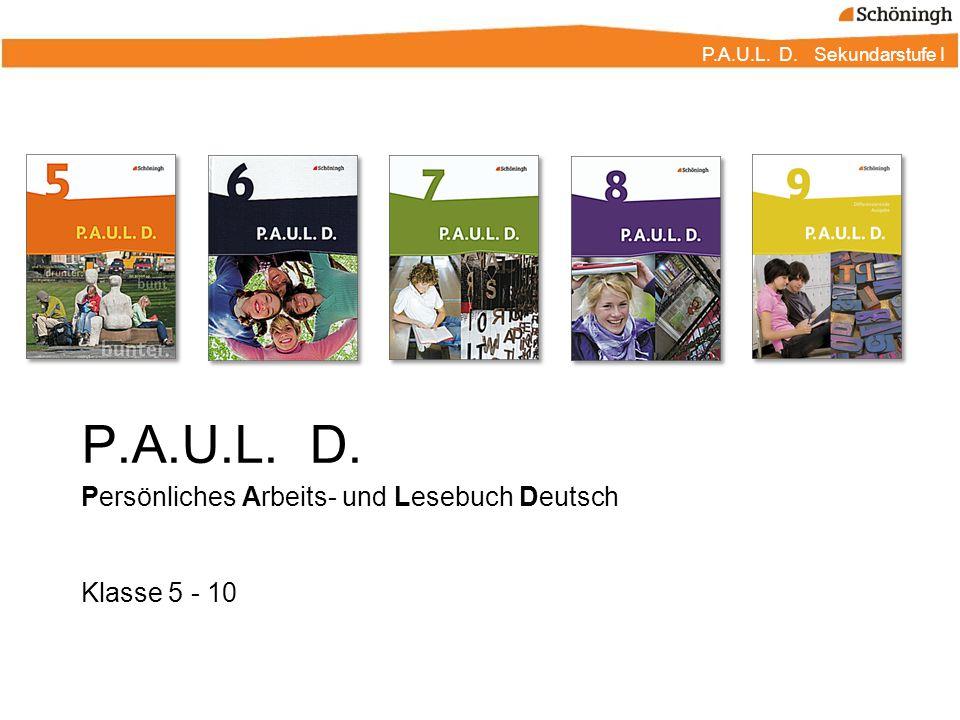 P.A.U.L. D. Persönliches Arbeits- und Lesebuch Deutsch Klasse 5 - 10
