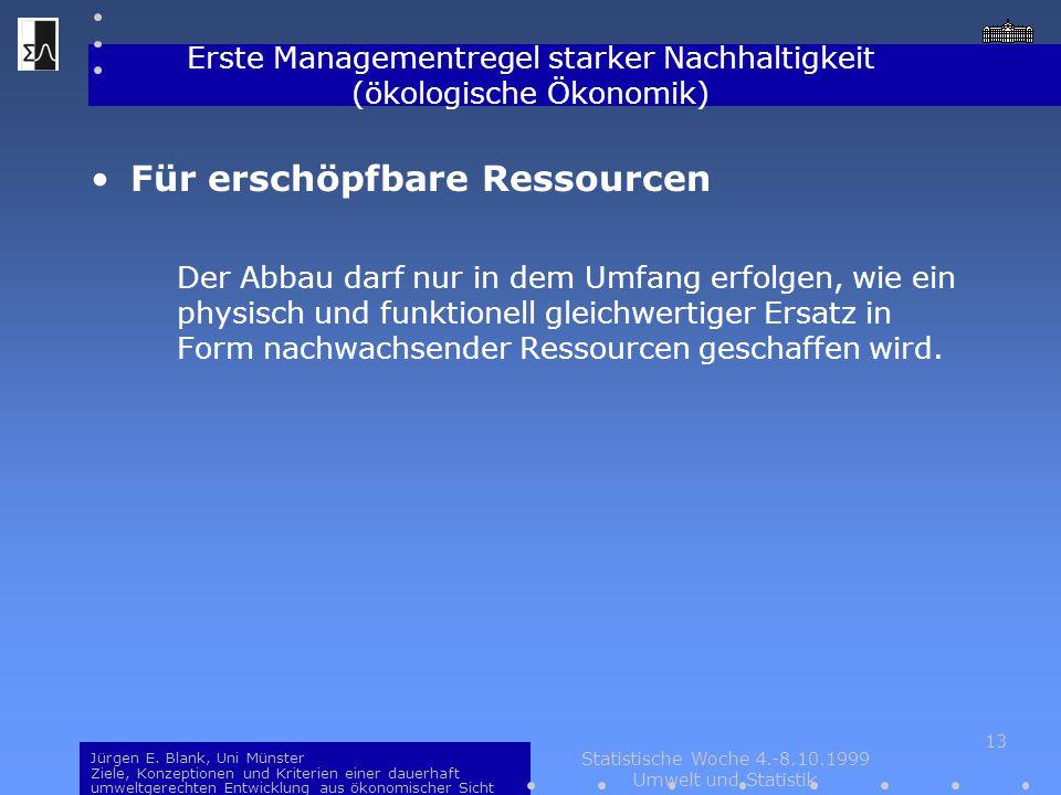 Erste Managementregel starker Nachhaltigkeit (ökologische Ökonomik)