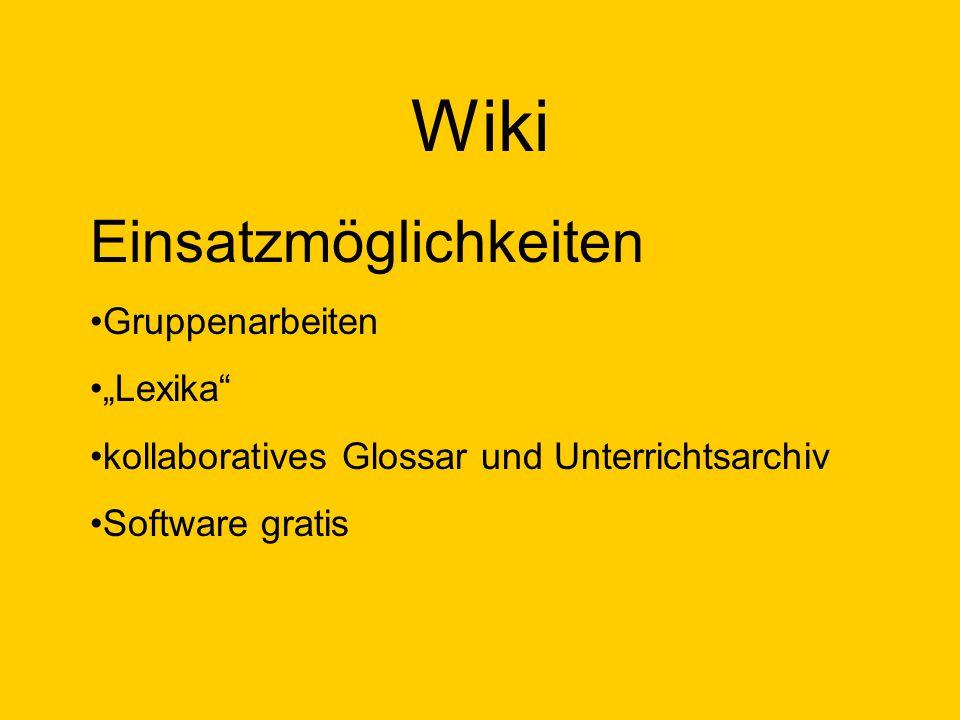 """Wiki Einsatzmöglichkeiten Gruppenarbeiten """"Lexika"""