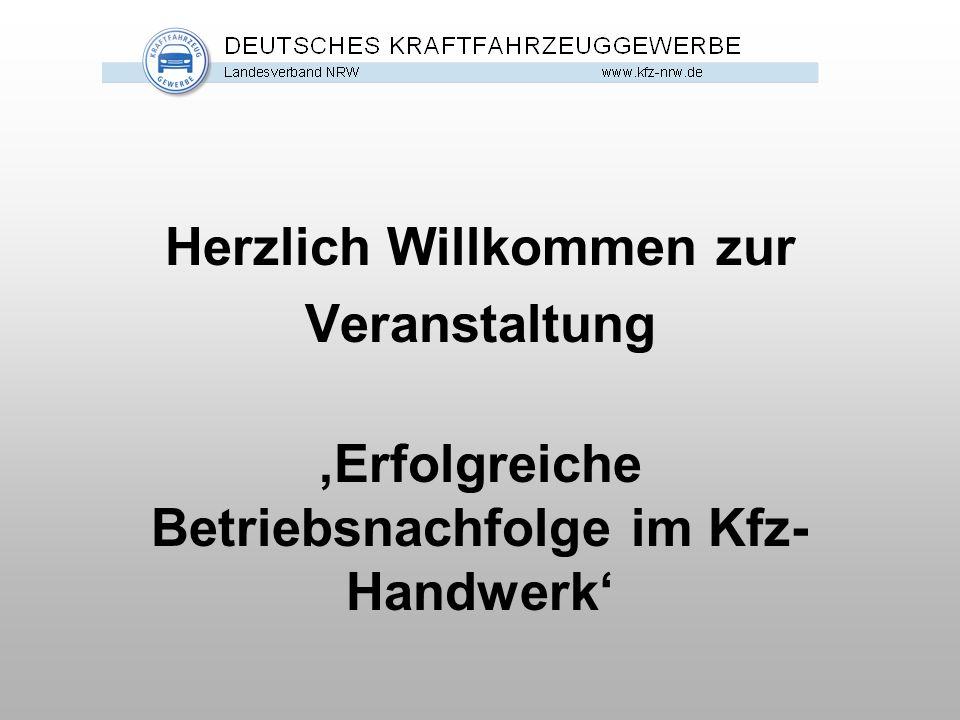 Herzlich Willkommen zur Veranstaltung 'Erfolgreiche Betriebsnachfolge im Kfz-Handwerk'