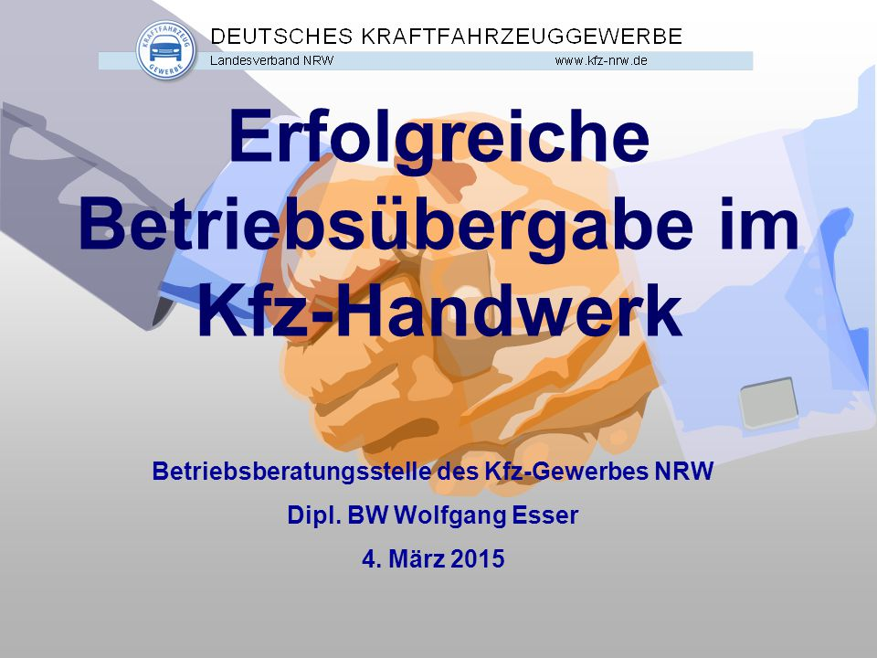 Erfolgreiche Betriebsübergabe im Kfz-Handwerk