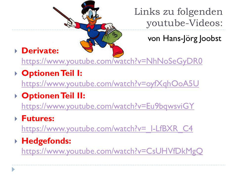 Links zu folgenden youtube-Videos: