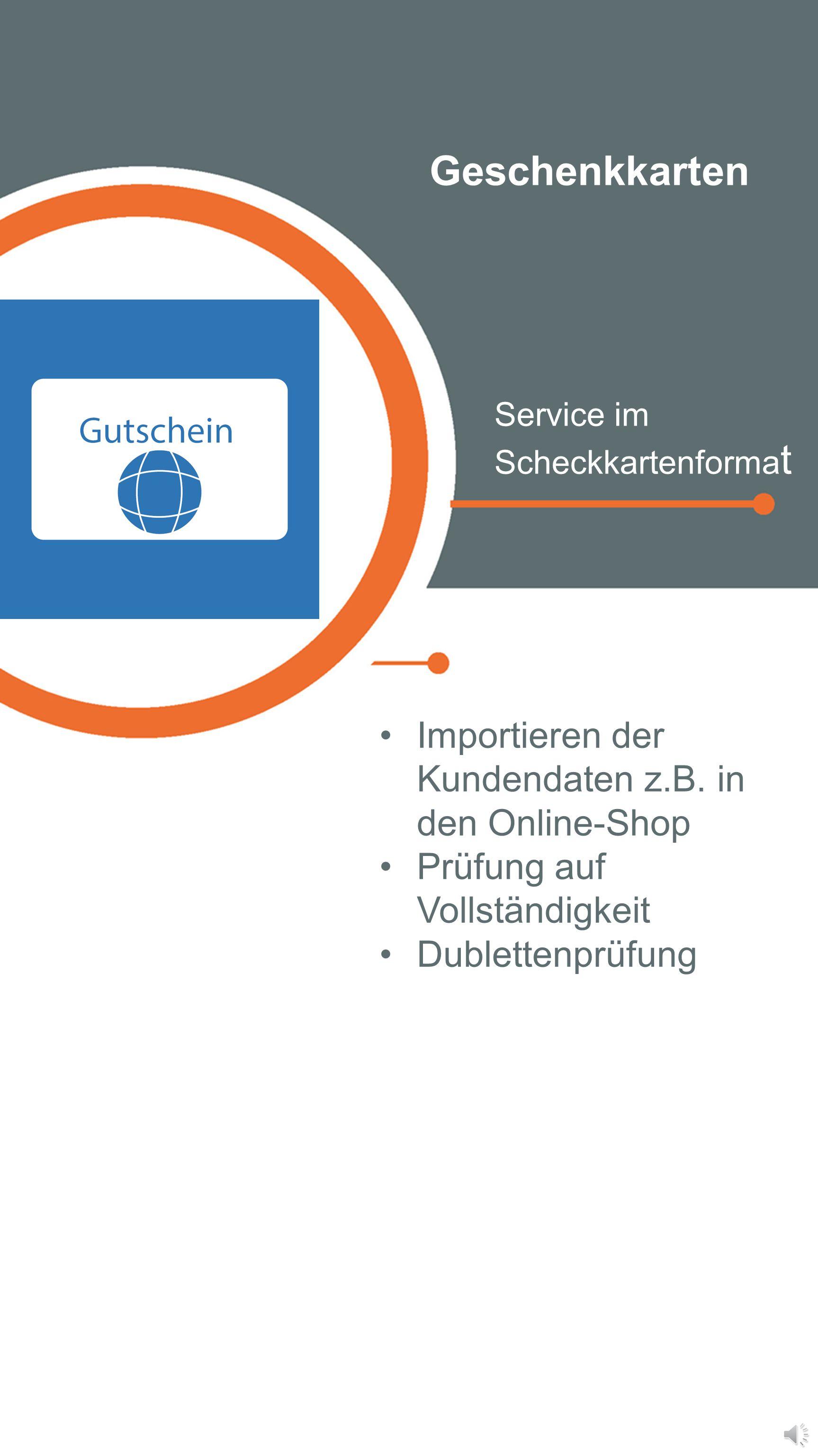 Geschenkkarten Importieren der Kundendaten z.B. in den Online-Shop
