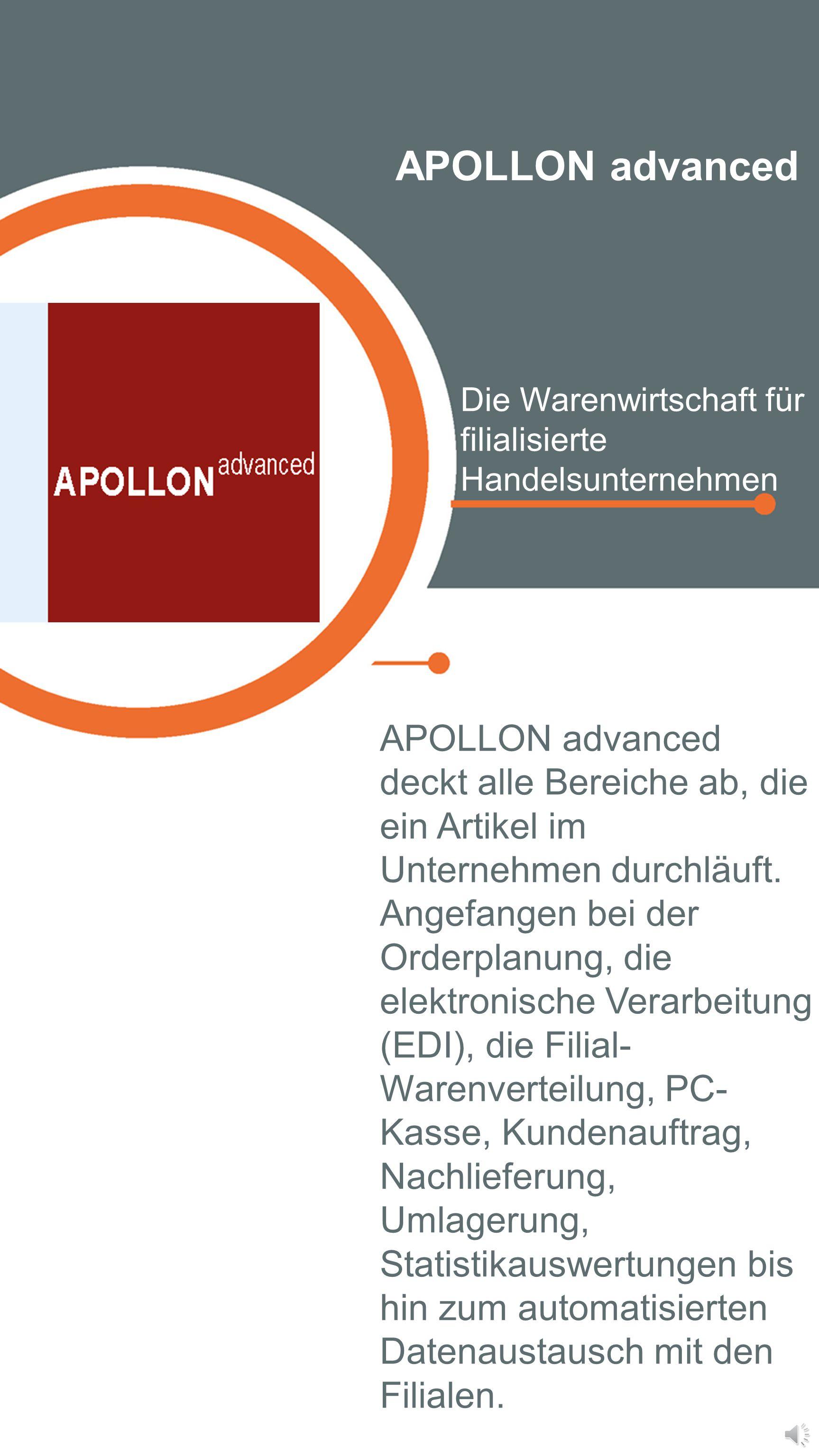 APOLLON advanced Die Warenwirtschaft für filialisierte Handelsunternehmen.