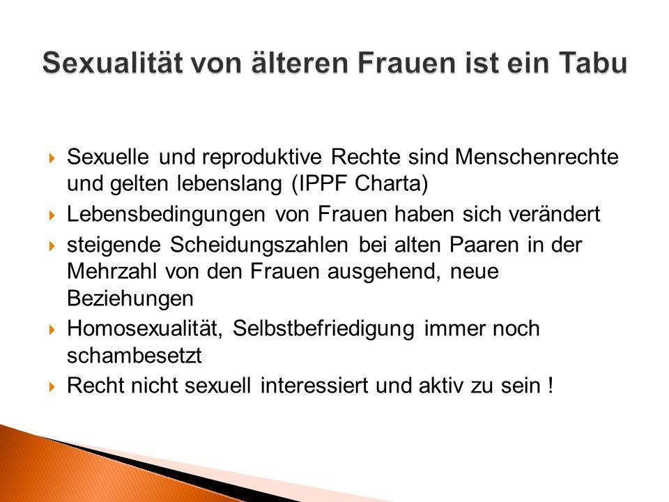 Sexualität von älteren Frauen ist ein Tabu