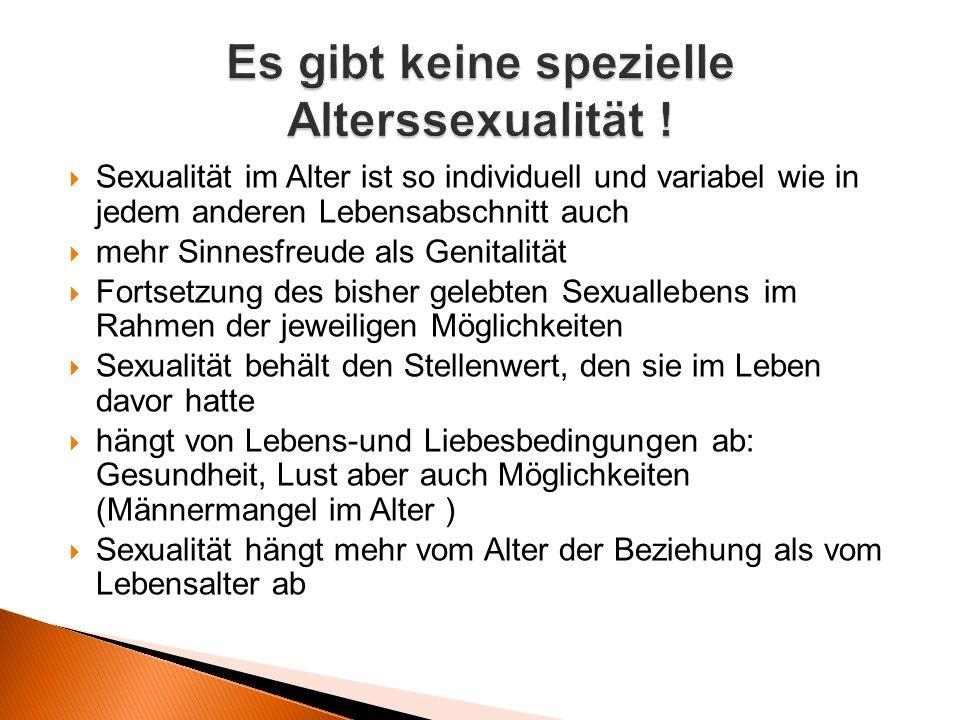 Es gibt keine spezielle Alterssexualität !