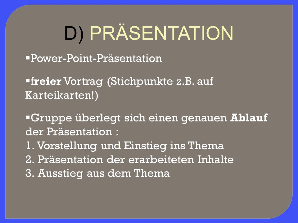 D) PRÄSENTATION Power-Point-Präsentation
