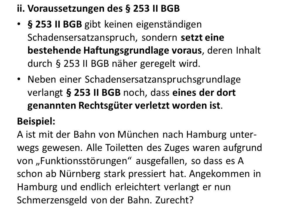 Voraussetzungen des § 253 II BGB