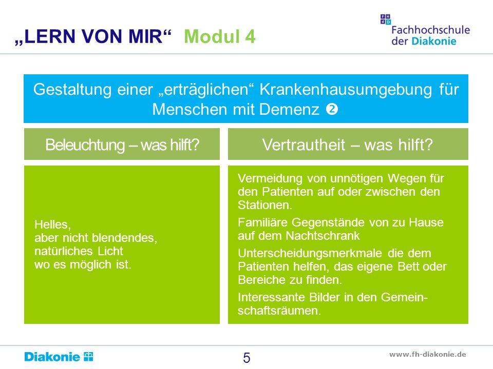 """""""LERN VON MIR Modul 4 Gestaltung einer """"erträglichen Krankenhausumgebung für Menschen mit Demenz """