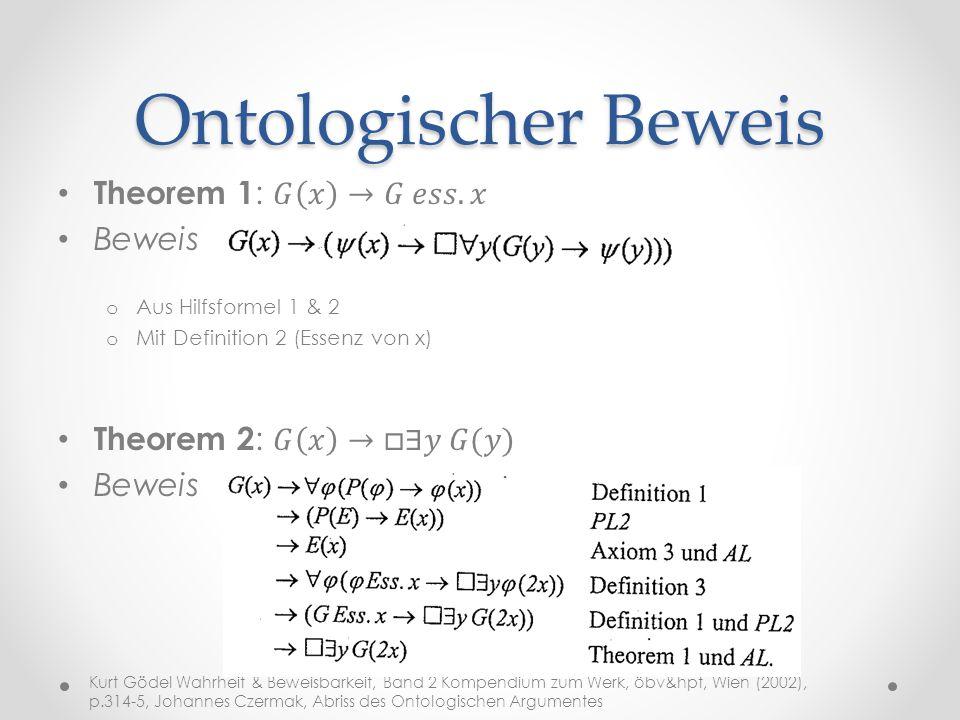 Ontologischer Beweis Theorem 1: 𝐺 𝑥 →𝐺 𝑒𝑠𝑠. 𝑥 Beweis