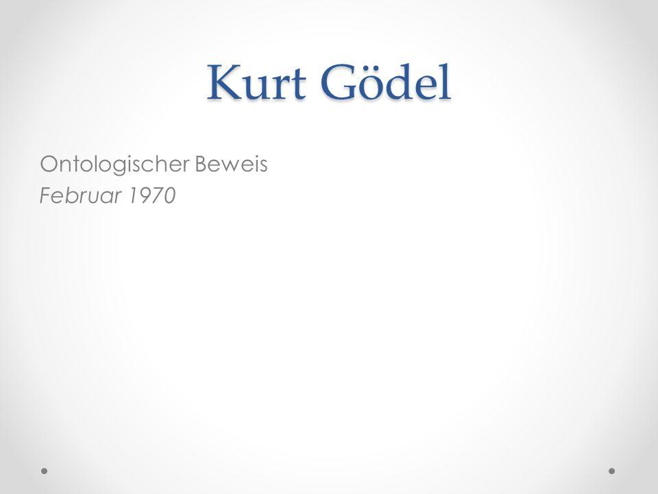 Kurt Gödel Ontologischer Beweis Februar 1970