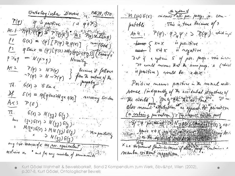 Kurt Gödel Wahrheit & Beweisbarkeit, Band 2 Kompendium zum Werk, öbv&hpt, Wien (2002), p.307-8, Kurt Gödel, Ontologischer Beweis
