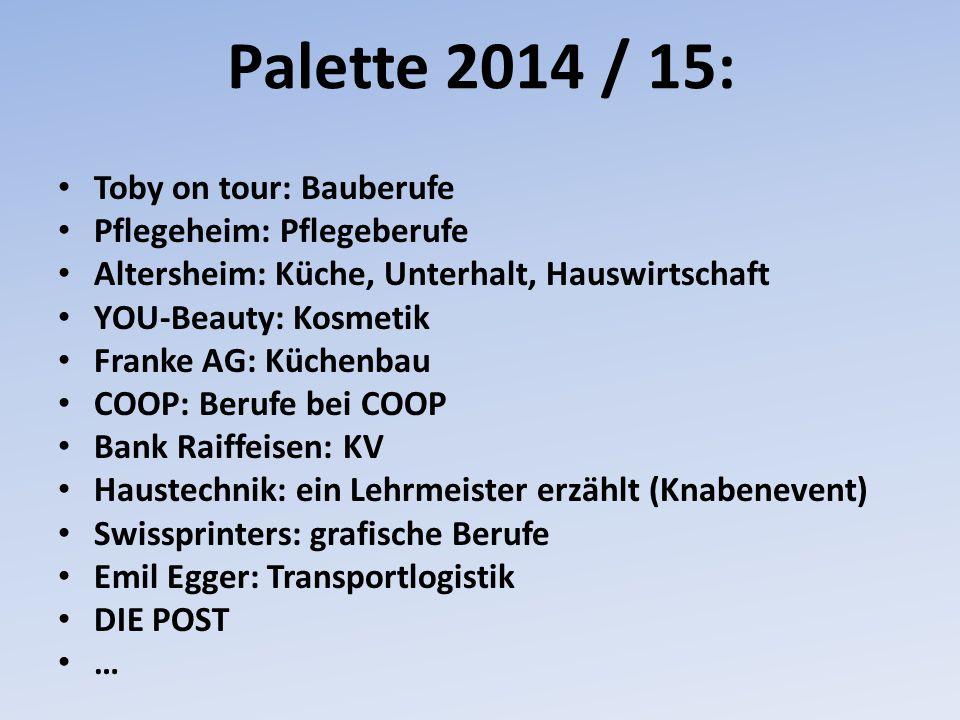 Palette 2014 / 15: Toby on tour: Bauberufe Pflegeheim: Pflegeberufe