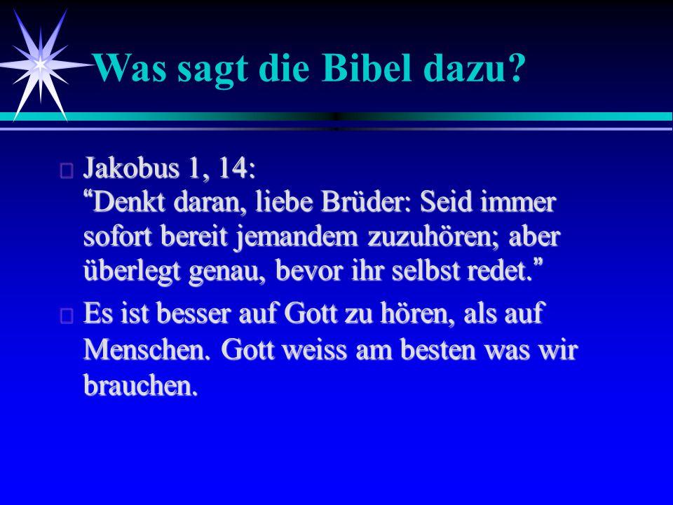Was sagt die Bibel dazu