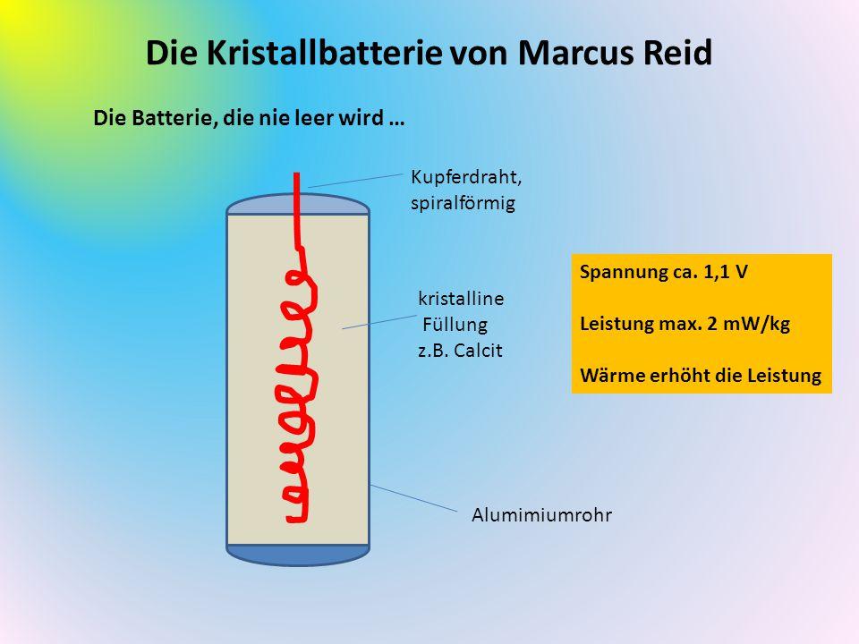 Die Kristallbatterie von Marcus Reid