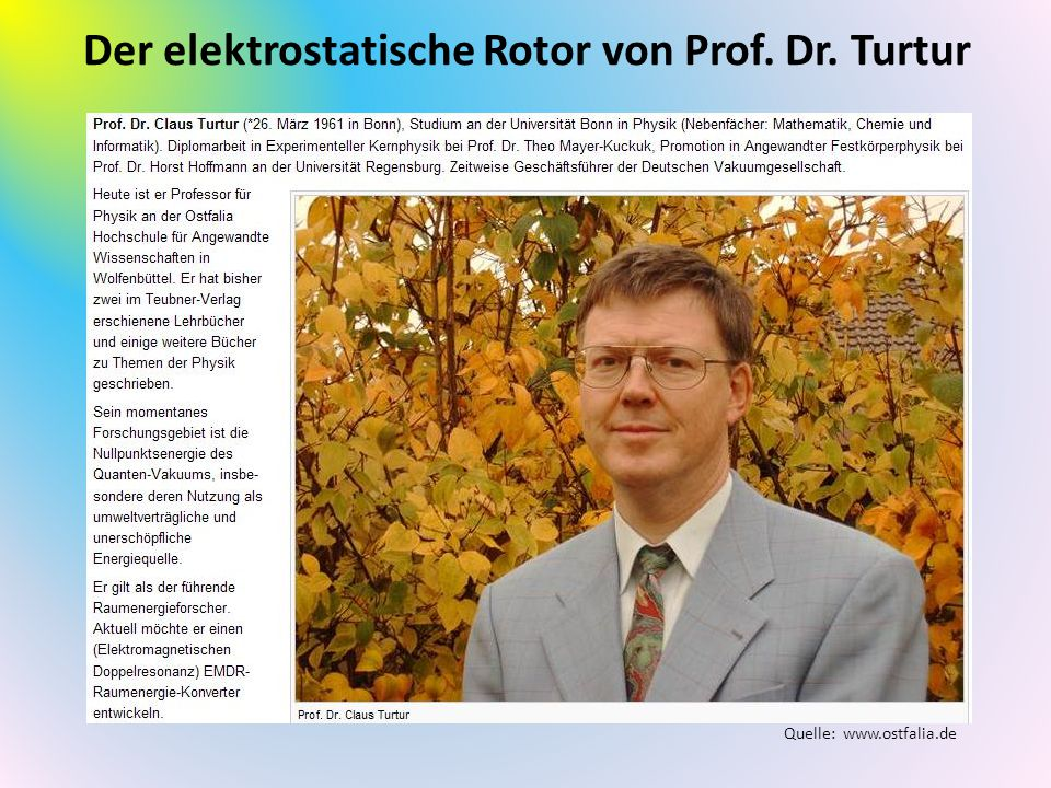 Der elektrostatische Rotor von Prof. Dr. Turtur