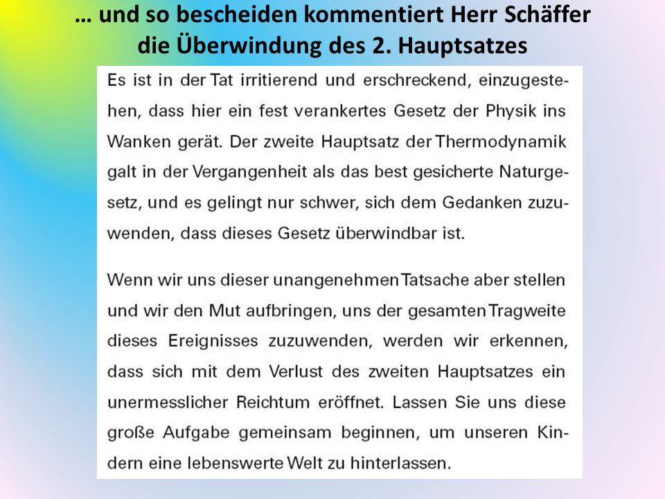 … und so bescheiden kommentiert Herr Schäffer die Überwindung des 2