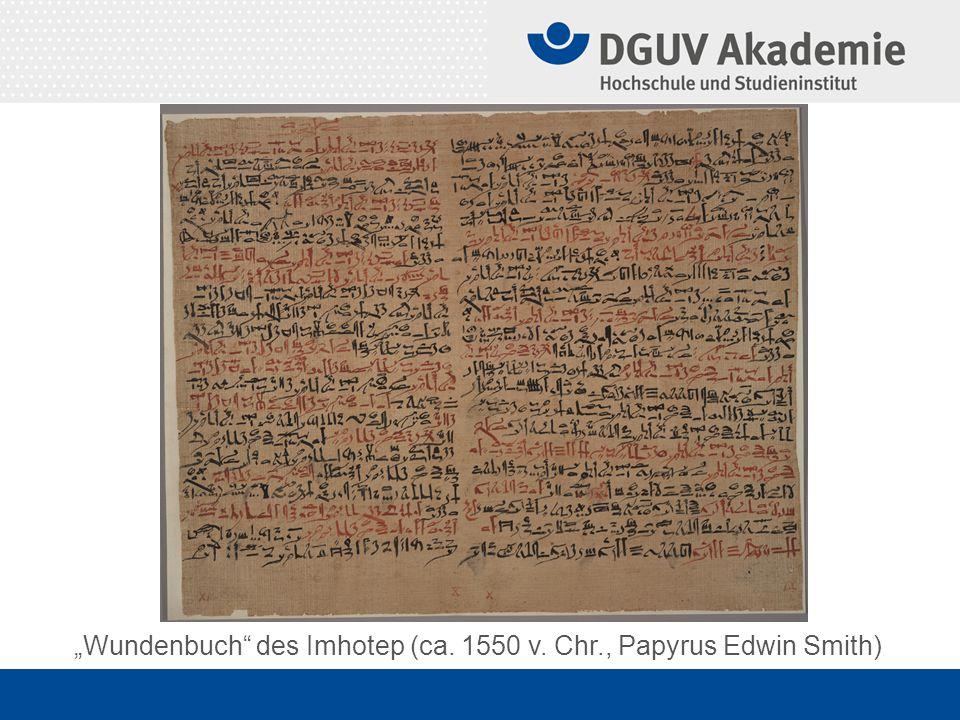 """Wundenbuch des Imhotep (ca. 1550 v. Chr., Papyrus Edwin Smith)"