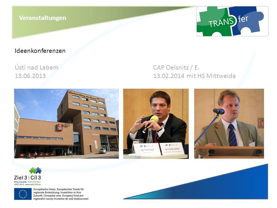 Veranstaltungen Ideenkonferenzen. Ústí nad Labem CAP Oelsnitz / E.