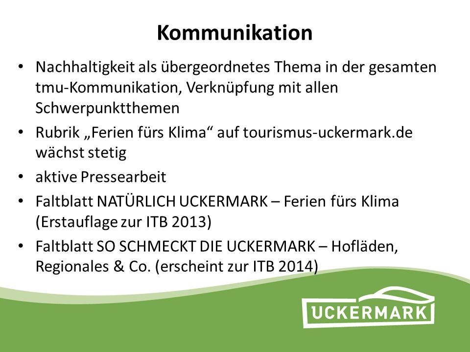 Kommunikation Nachhaltigkeit als übergeordnetes Thema in der gesamten tmu-Kommunikation, Verknüpfung mit allen Schwerpunktthemen.