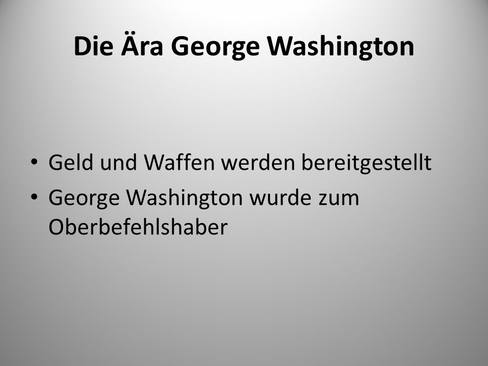 Die Ära George Washington