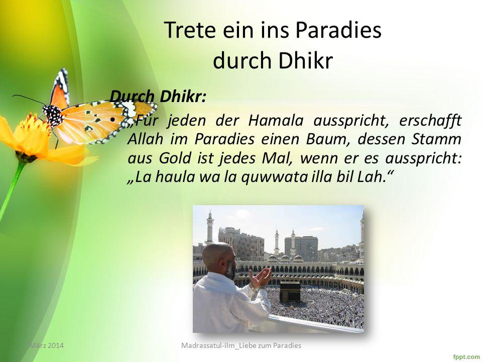 Trete ein ins Paradies durch Dhikr