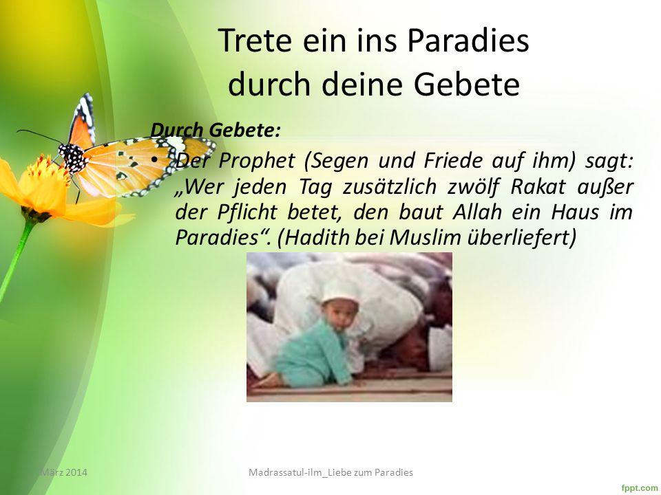 Trete ein ins Paradies durch deine Gebete