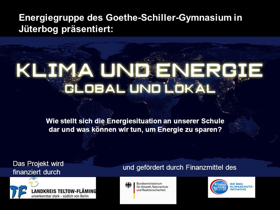 Energiegruppe des Goethe-Schiller-Gymnasium in Jüterbog präsentiert: