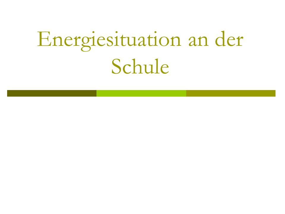 Energiesituation an der Schule
