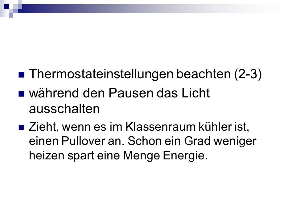 Thermostateinstellungen beachten (2-3)
