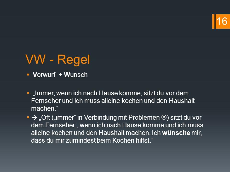 VW - Regel 16 Vorwurf + Wunsch