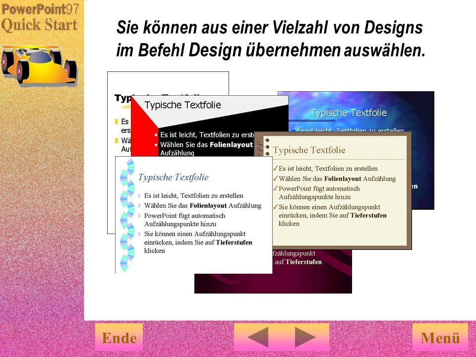 Sie können aus einer Vielzahl von Designs im Befehl Design übernehmen auswählen.