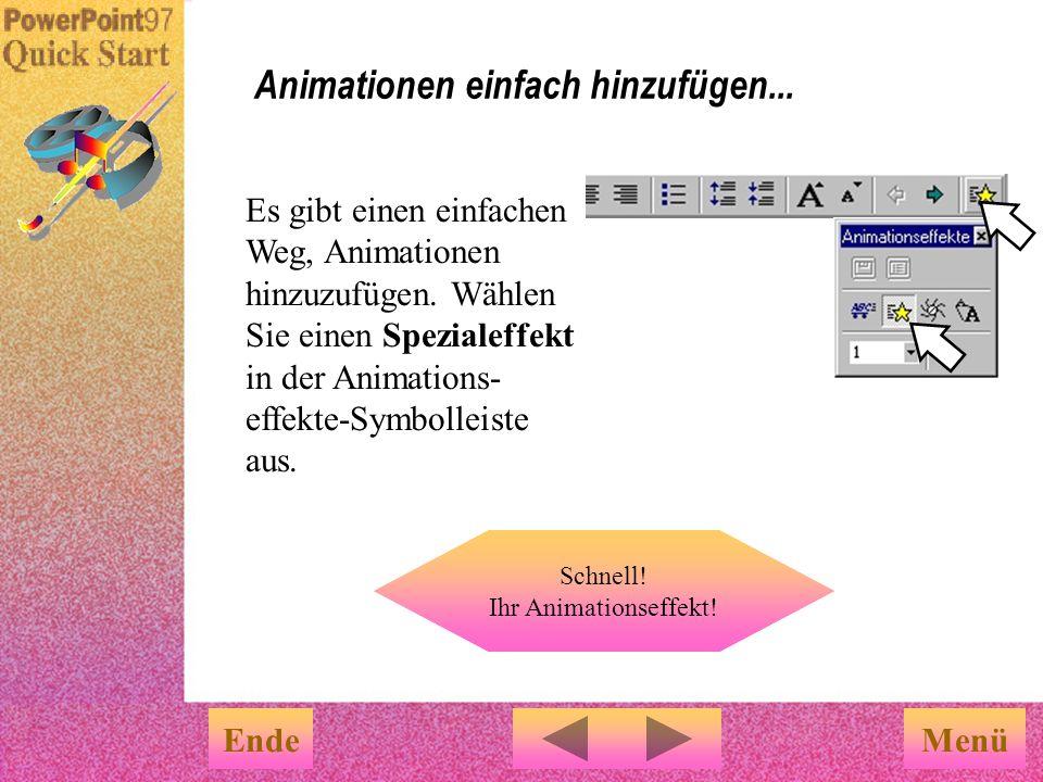 Animationen einfach hinzufügen...