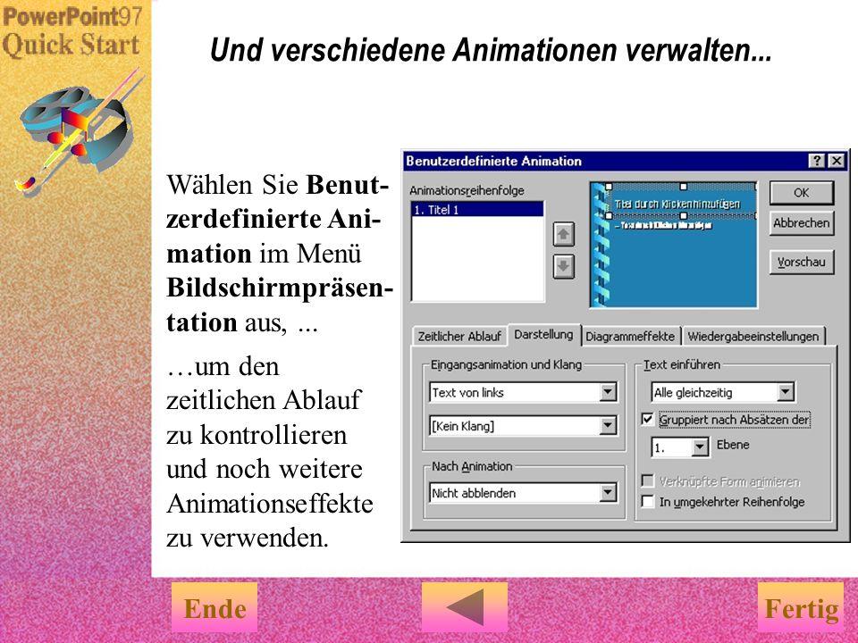Und verschiedene Animationen verwalten...