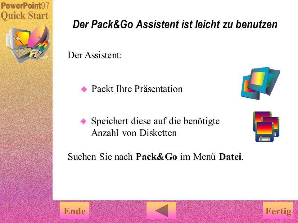 Der Pack&Go Assistent ist leicht zu benutzen